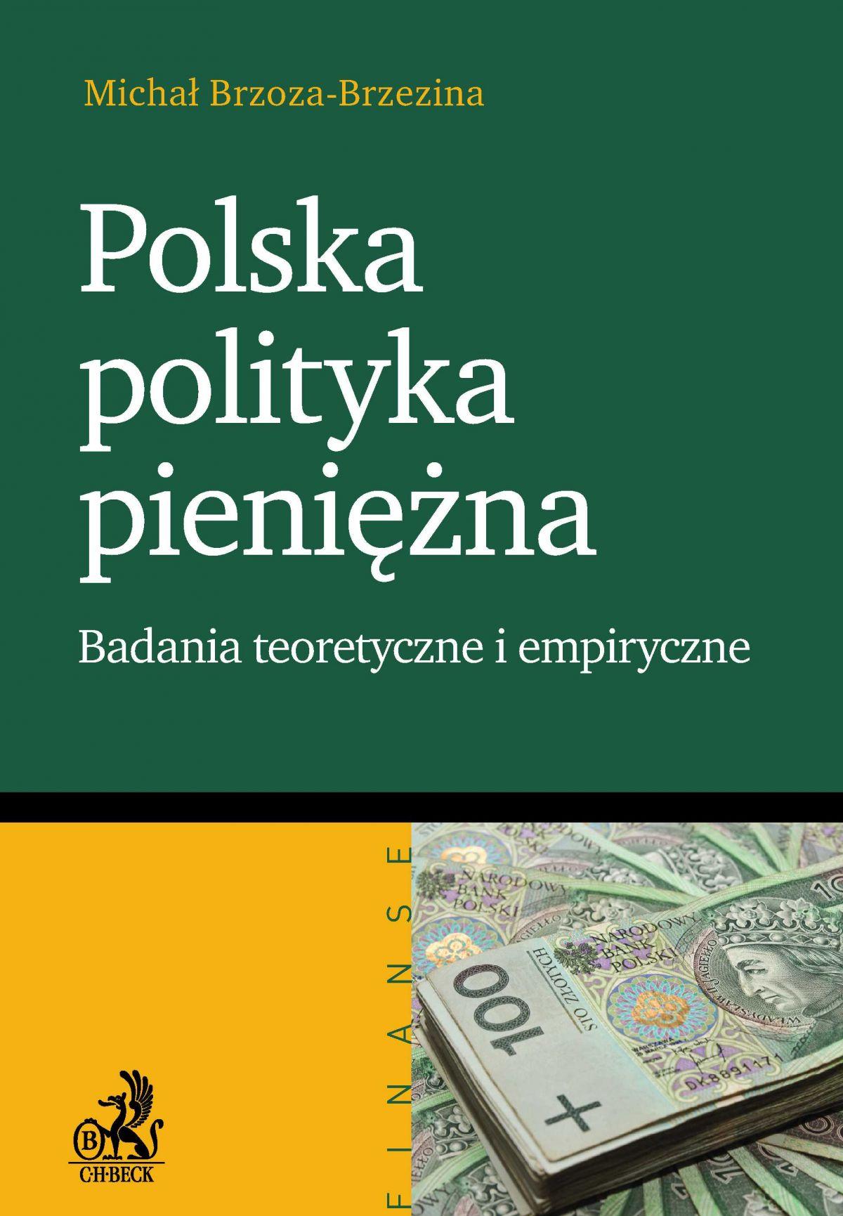 Polska polityka pieniężna Badanie teoretyczne i empiryczne - Ebook (Książka PDF) do pobrania w formacie PDF
