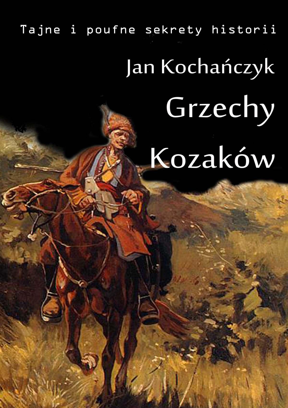 Grzechy Kozaków - Ebook (Książka EPUB) do pobrania w formacie EPUB