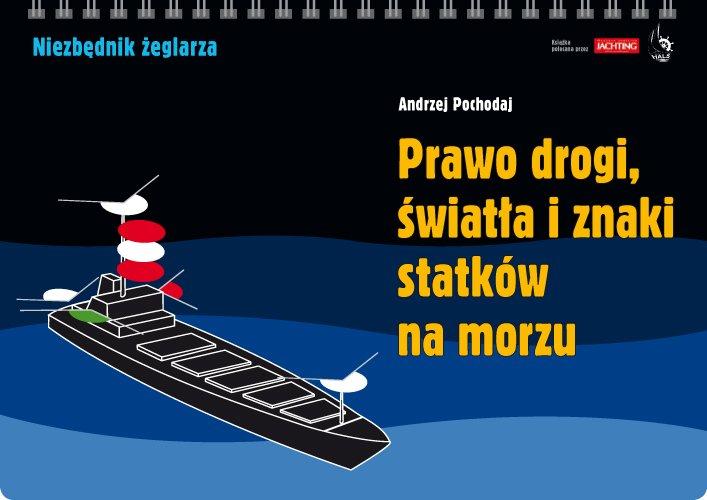 Prawo drogi, światła i znaki statków na morzu - Ebook (Książka PDF) do pobrania w formacie PDF
