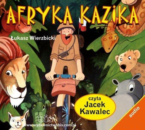 Afryka Kazika - Audiobook (Książka audio MP3) do pobrania w całości w archiwum ZIP