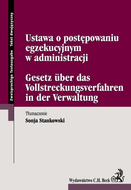 Ustawa o postępowaniu egzekucyjnym w administracji Gesetz uber das Vallstreckungsverfahren in der Varwaltung - Ebook (Książka PDF) do pobrania w formacie PDF