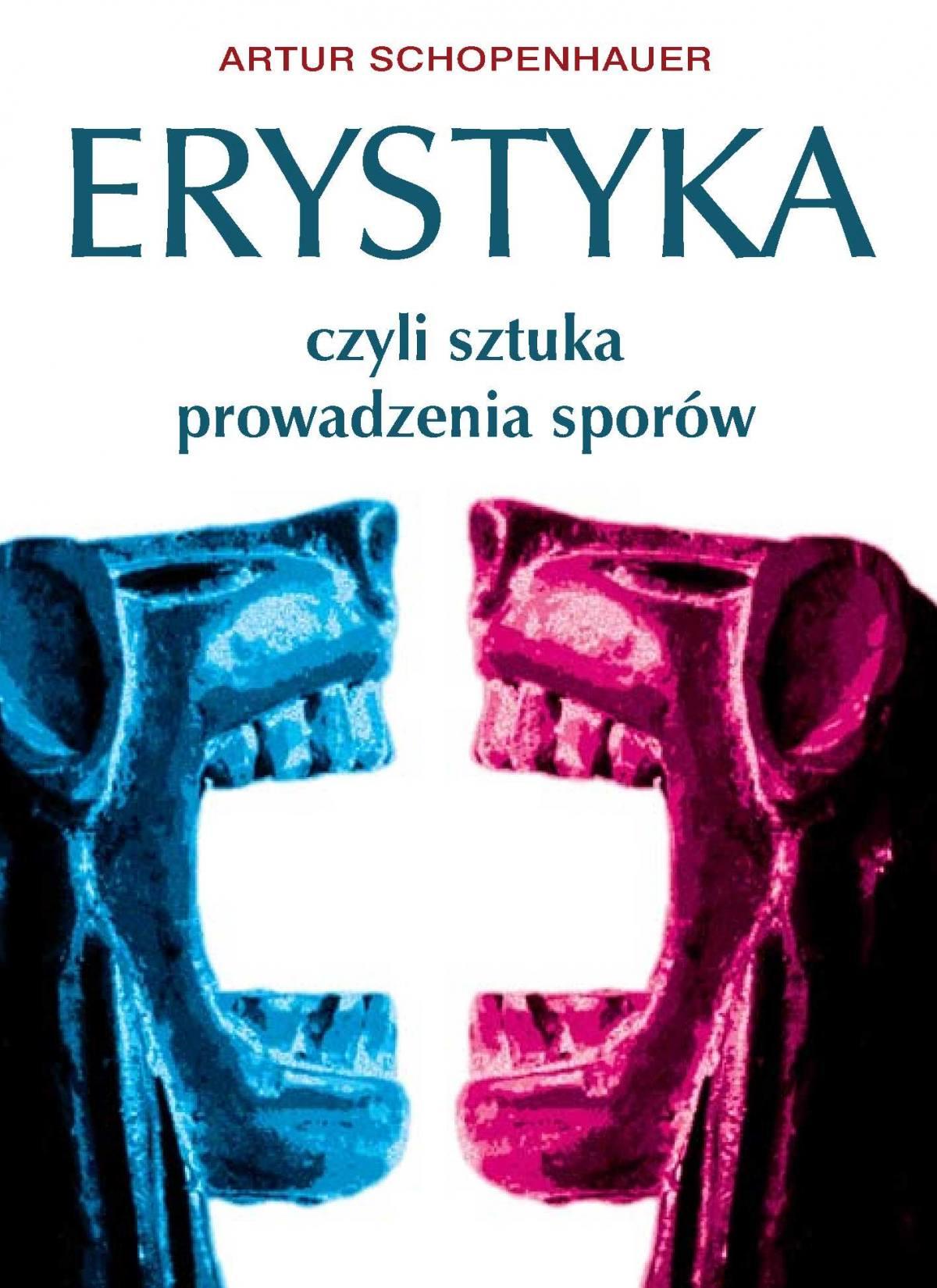 Erystyka, czyli sztuka prowadzenia sporów - Ebook (Książka PDF) do pobrania w formacie PDF