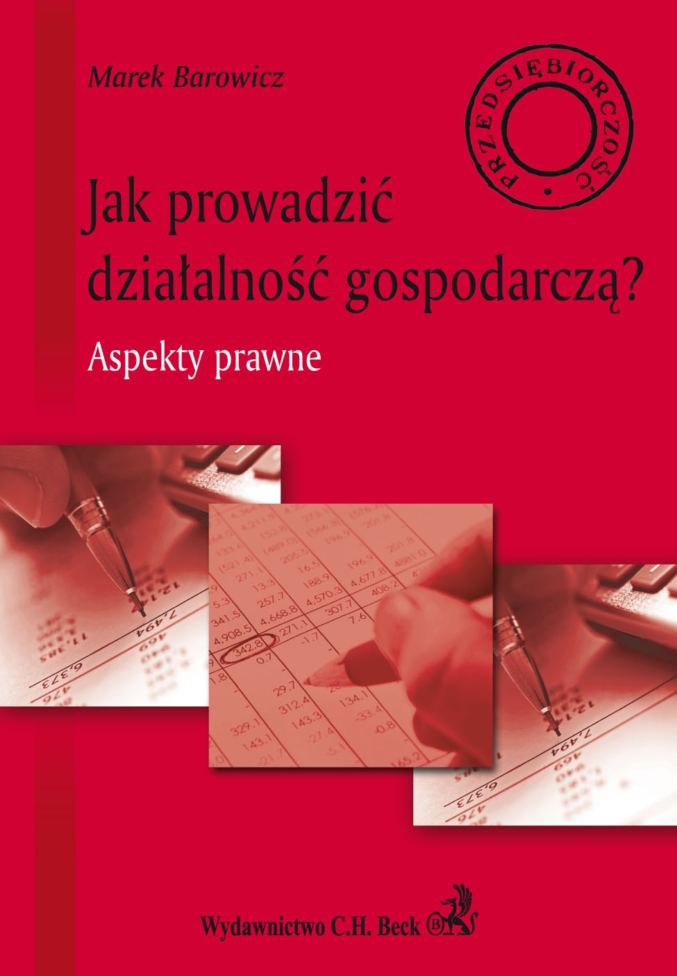Jak prowadzić działalność gospodarczą? Aspekty prawne - Ebook (Książka PDF) do pobrania w formacie PDF