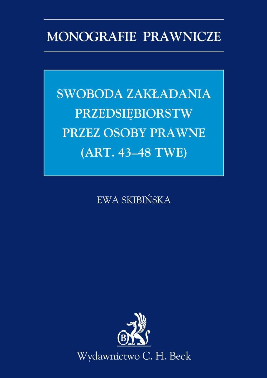 Swoboda zakładania przedsiębiorstw przez osoby prawne (art. 43-48 TWE) - Ebook (Książka PDF) do pobrania w formacie PDF