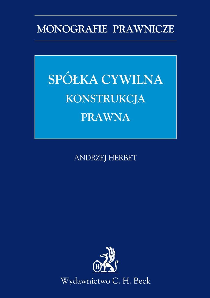 Spółka cywilna. Konstrukcja prawna - Ebook (Książka PDF) do pobrania w formacie PDF