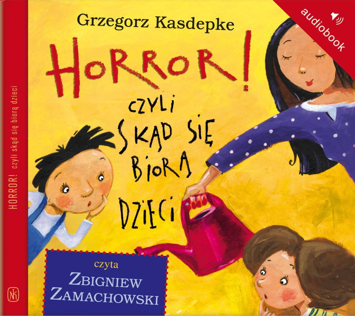 Horror, czyli skąd się biorą dzieci - Audiobook (Książka audio MP3) do pobrania w całości w archiwum ZIP