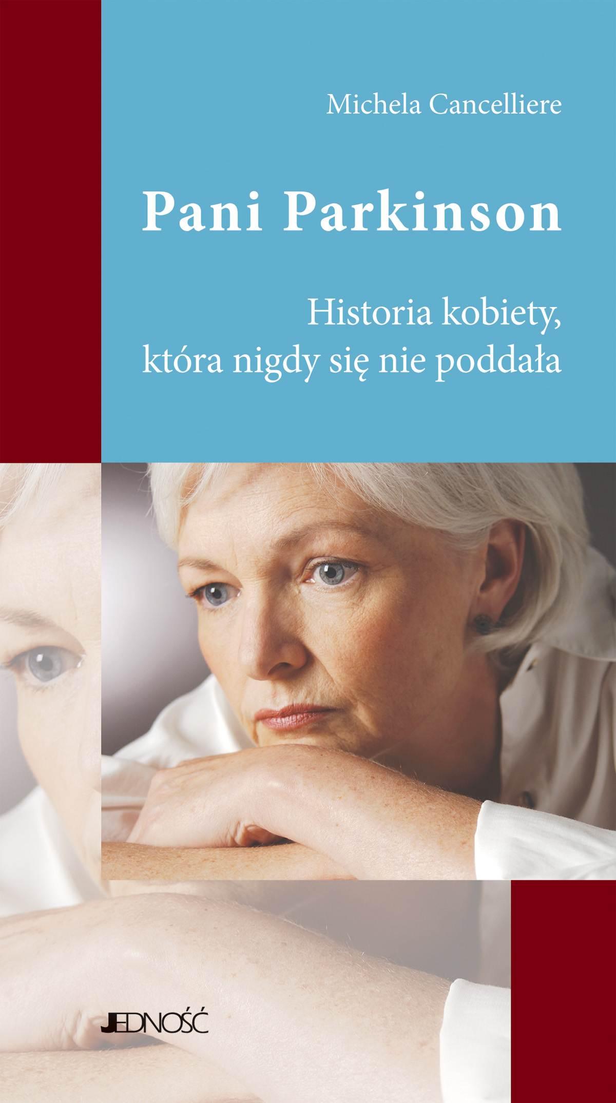 Pani Parkinson. Historia kobiety, która nigdy się nie poddała. - Ebook (Książka EPUB) do pobrania w formacie EPUB