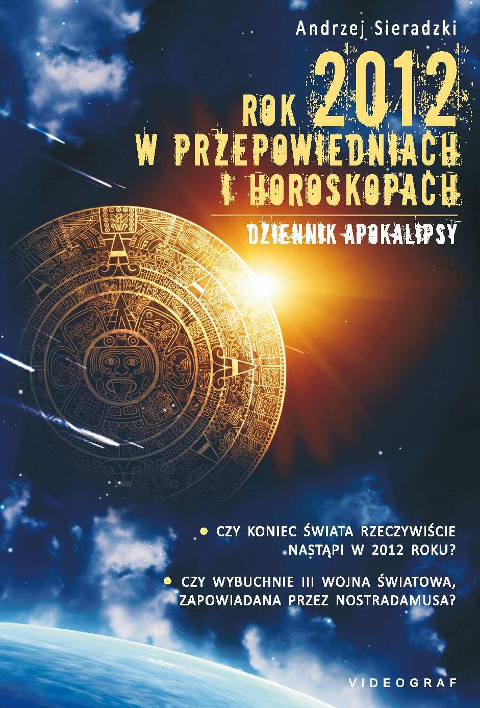 Rok 2012 w przepowiedniach i horoskopach - Ebook (Książka PDF) do pobrania w formacie PDF