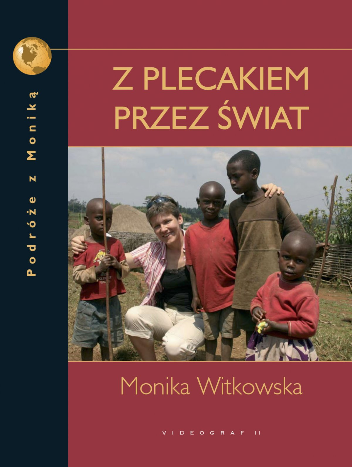Z plecakiem przez świat. Podróże z Moniką - Ebook (Książka PDF) do pobrania w formacie PDF