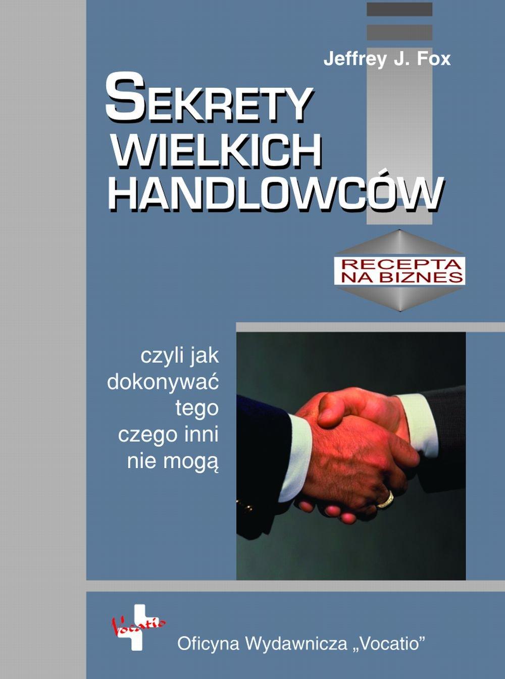 Sekrety wielkich handlowców - Ebook (Książka PDF) do pobrania w formacie PDF