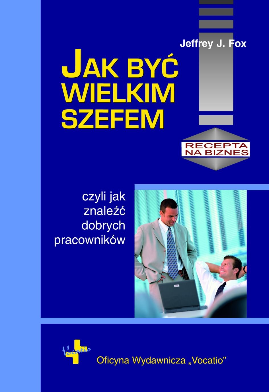 Jak być wielkim szefem - Ebook (Książka PDF) do pobrania w formacie PDF