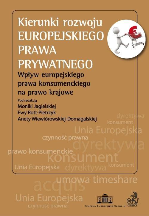 Kierunki rozwoju europejskiego prawa prywatnego - Ebook (Książka PDF) do pobrania w formacie PDF