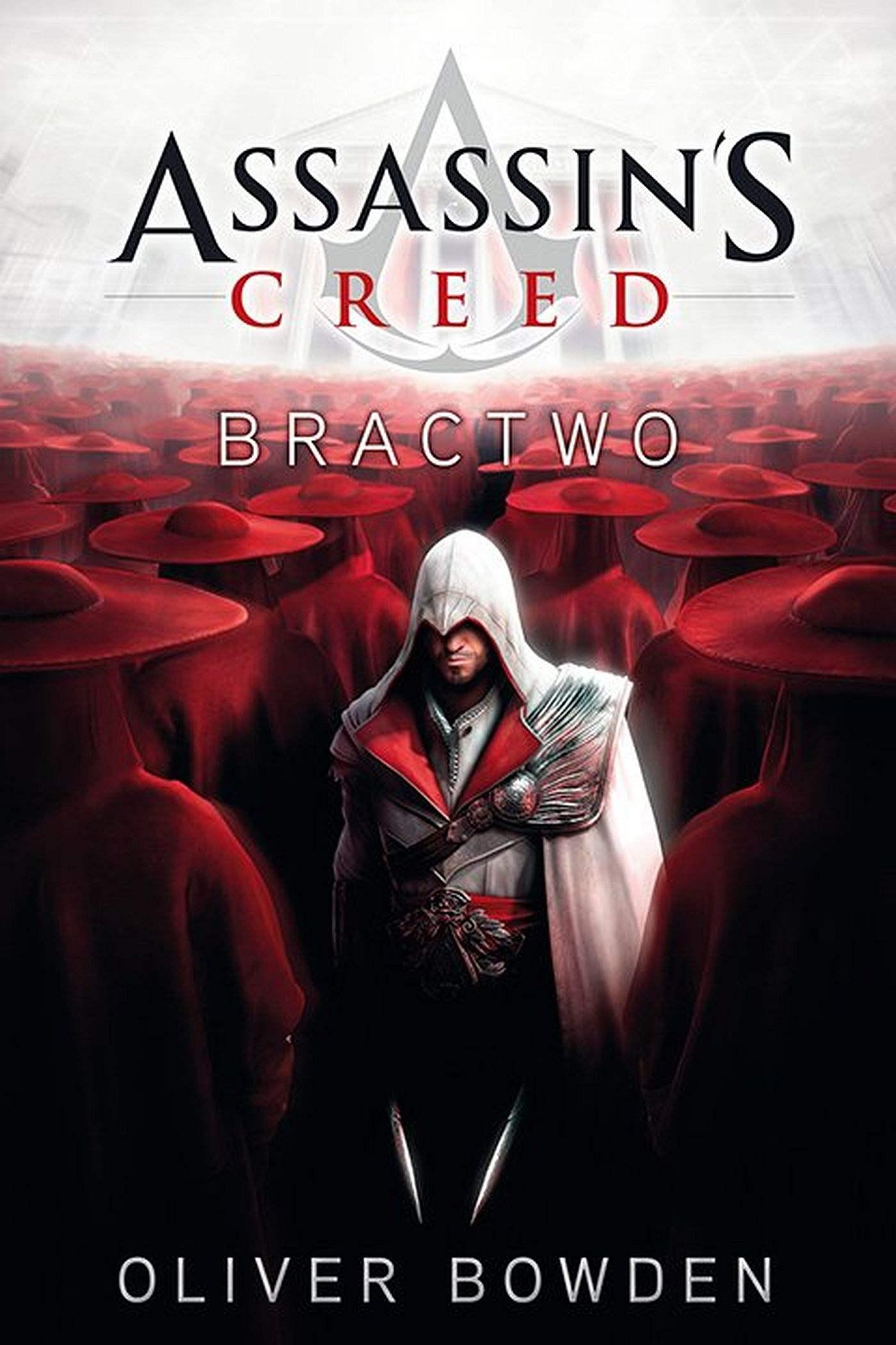 Assassin's Creed: Bractwo - Ebook (Książka EPUB) do pobrania w formacie EPUB