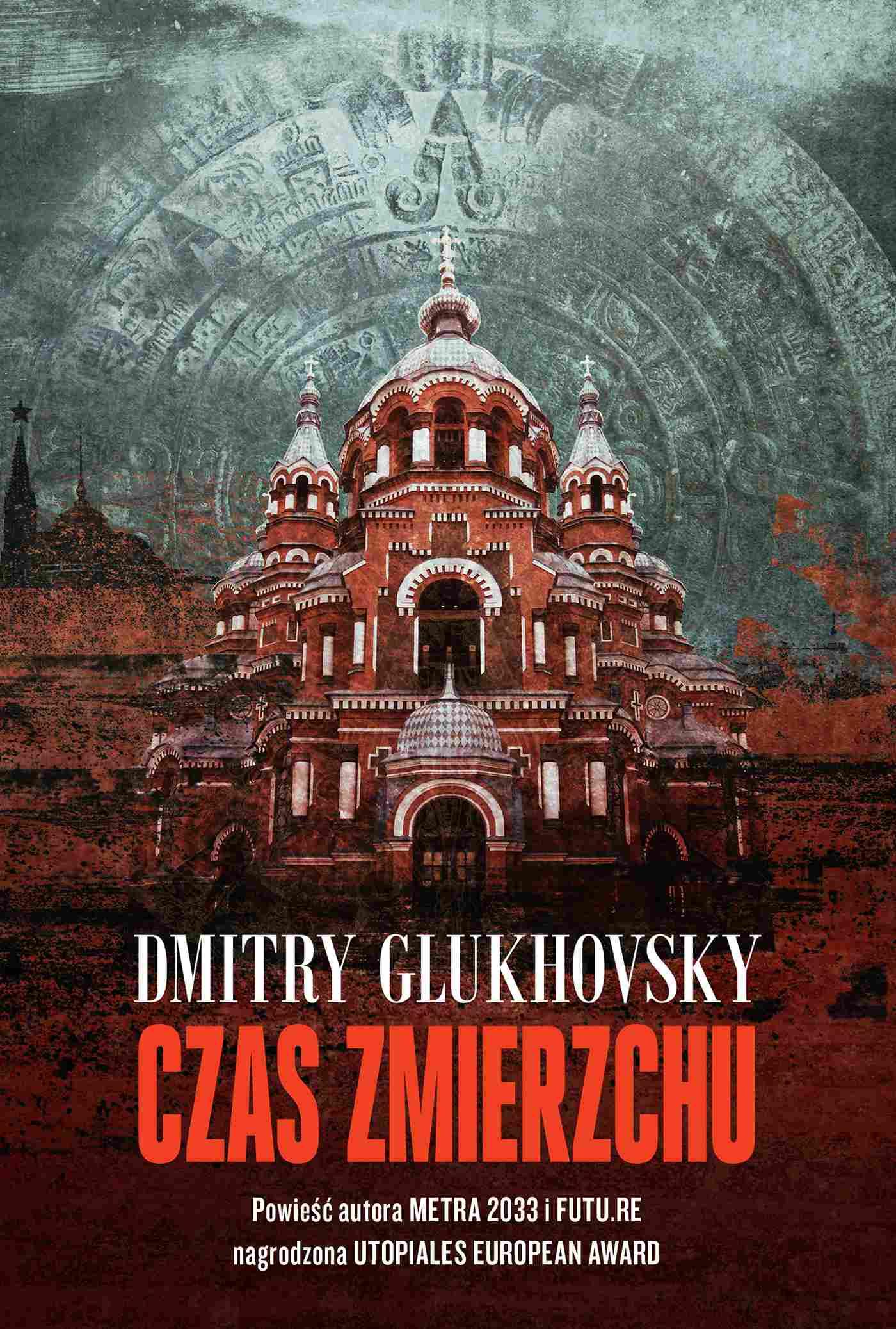 Czas zmierzchu - Dmitry Glukhovsky