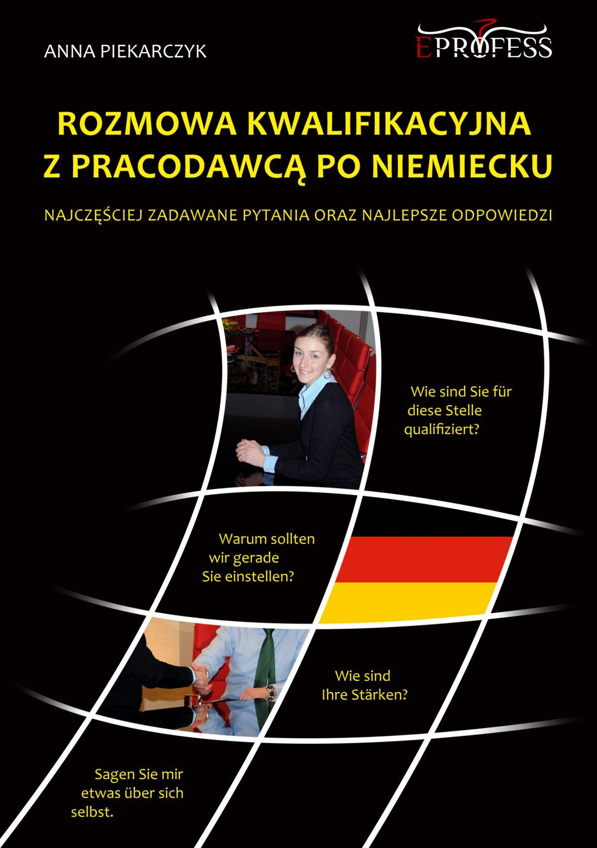 Rozmowa Kwalifikacyjna z Pracodawcą po Niemiecku - Ebook (Książka na Kindle) do pobrania w formacie MOBI