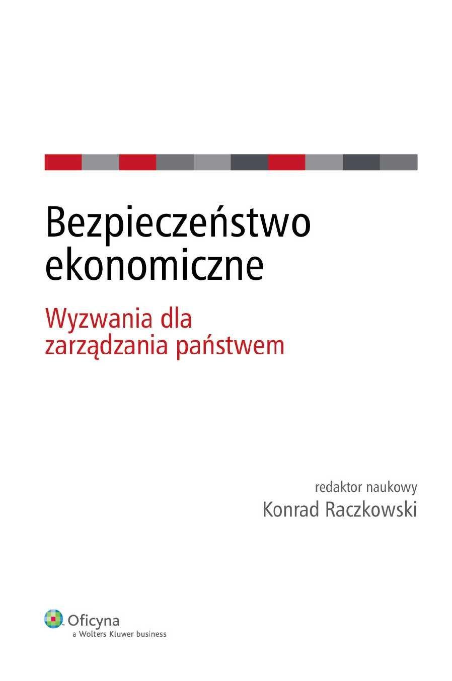 Bezpieczeństwo ekonomiczne. Wyzwania dla zarządzania państwem - Ebook (Książka PDF) do pobrania w formacie PDF