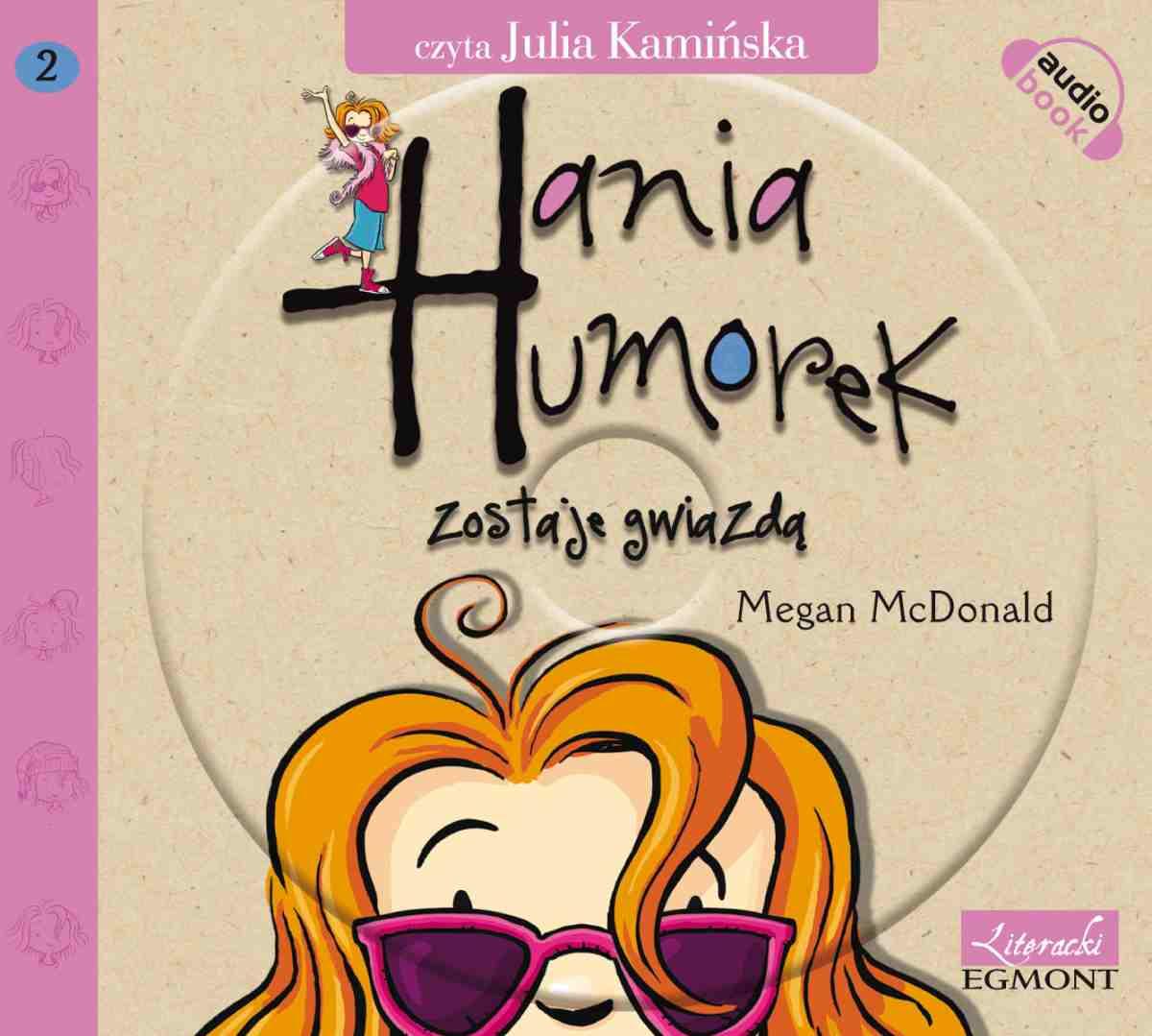 Hania Humorek zostaje gwiazdą - Audiobook (Książka audio MP3) do pobrania w całości w archiwum ZIP
