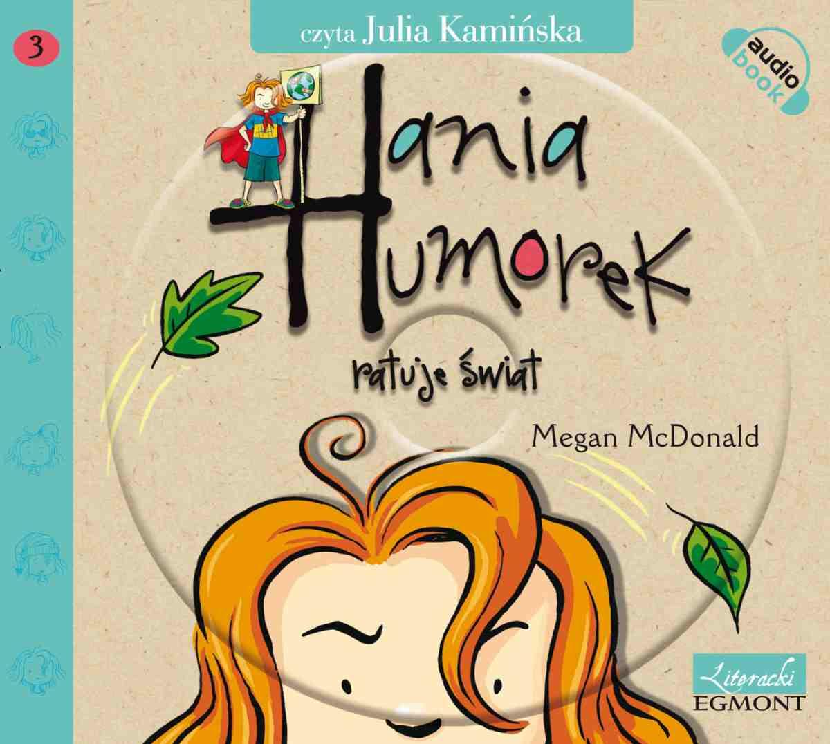 Hania Humorek ratuje świat - Audiobook (Książka audio MP3) do pobrania w całości w archiwum ZIP