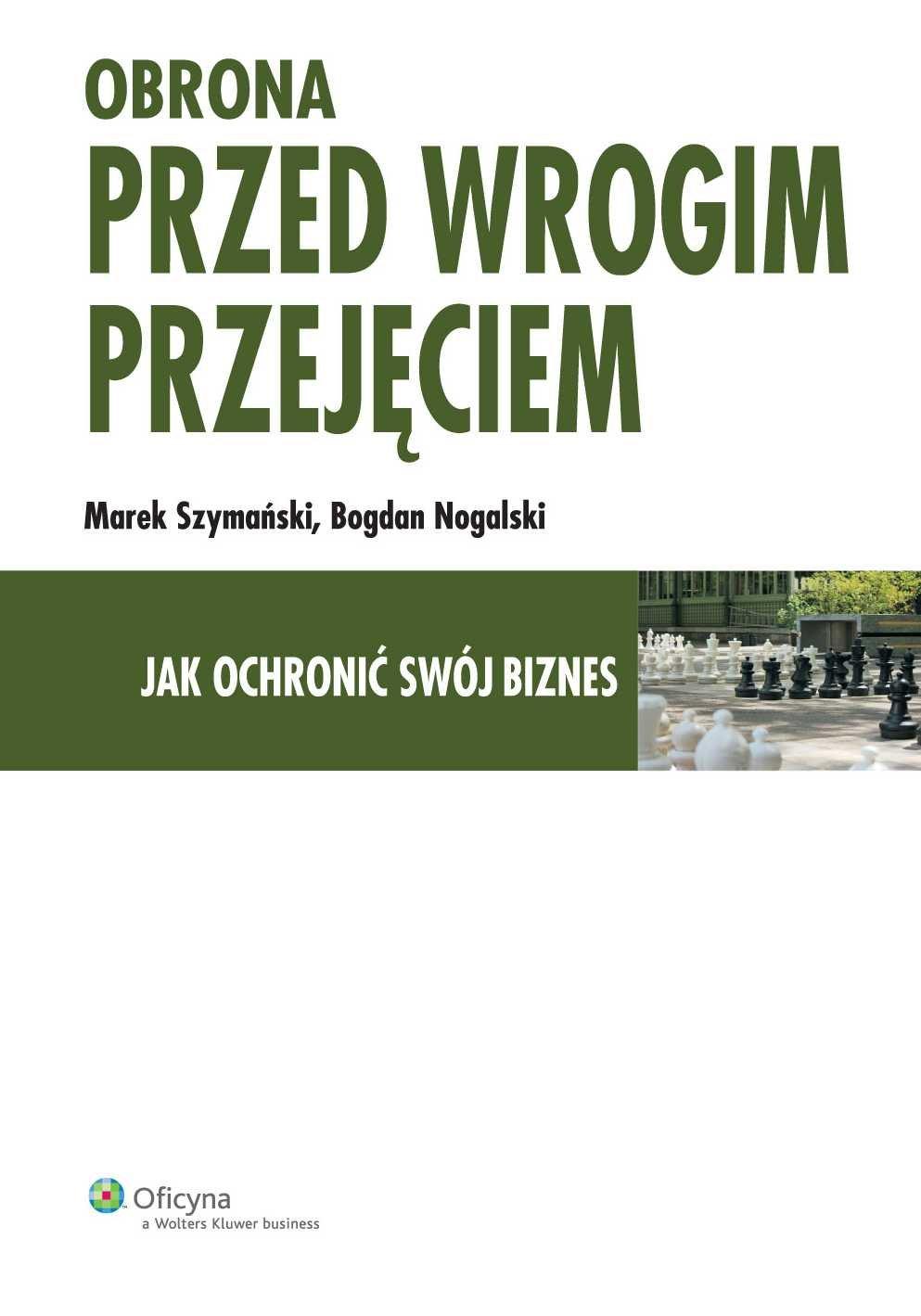 Obrona przed wrogim przejęciem. Jak ochronić swój biznes - Ebook (Książka PDF) do pobrania w formacie PDF