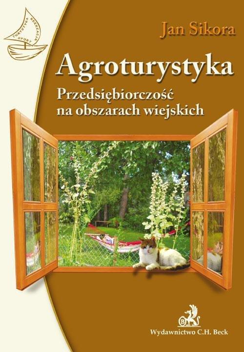 Agroturystyka. Przedsiębiorczość na obszarach wiejskich - Ebook (Książka PDF) do pobrania w formacie PDF