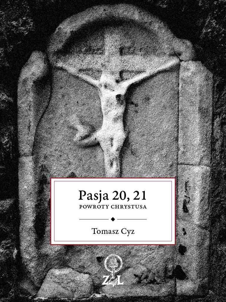 Pasja 20, 21. Powroty Chrystusa - Ebook (Książka EPUB) do pobrania w formacie EPUB