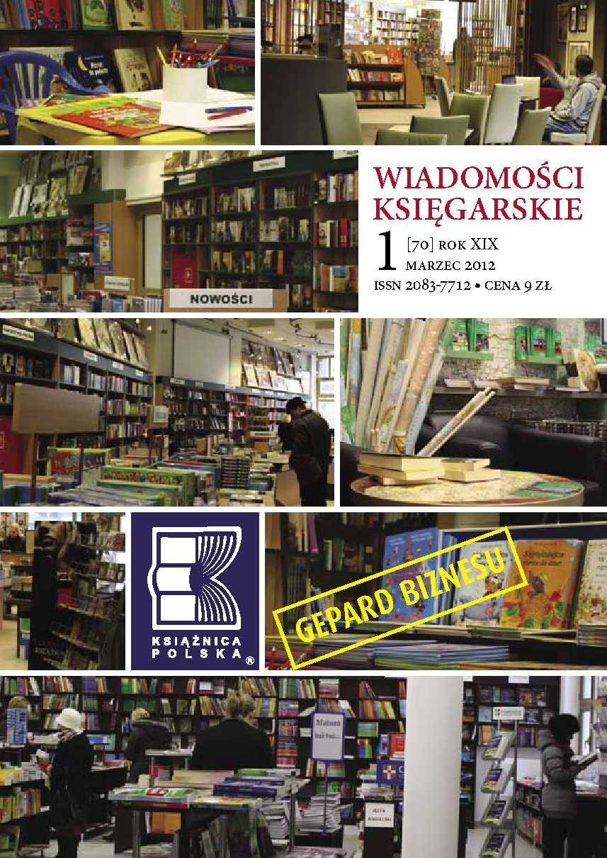 Wiadomości Księgarskie nr 1/2012 (70) - Ebook (Książka PDF) do pobrania w formacie PDF
