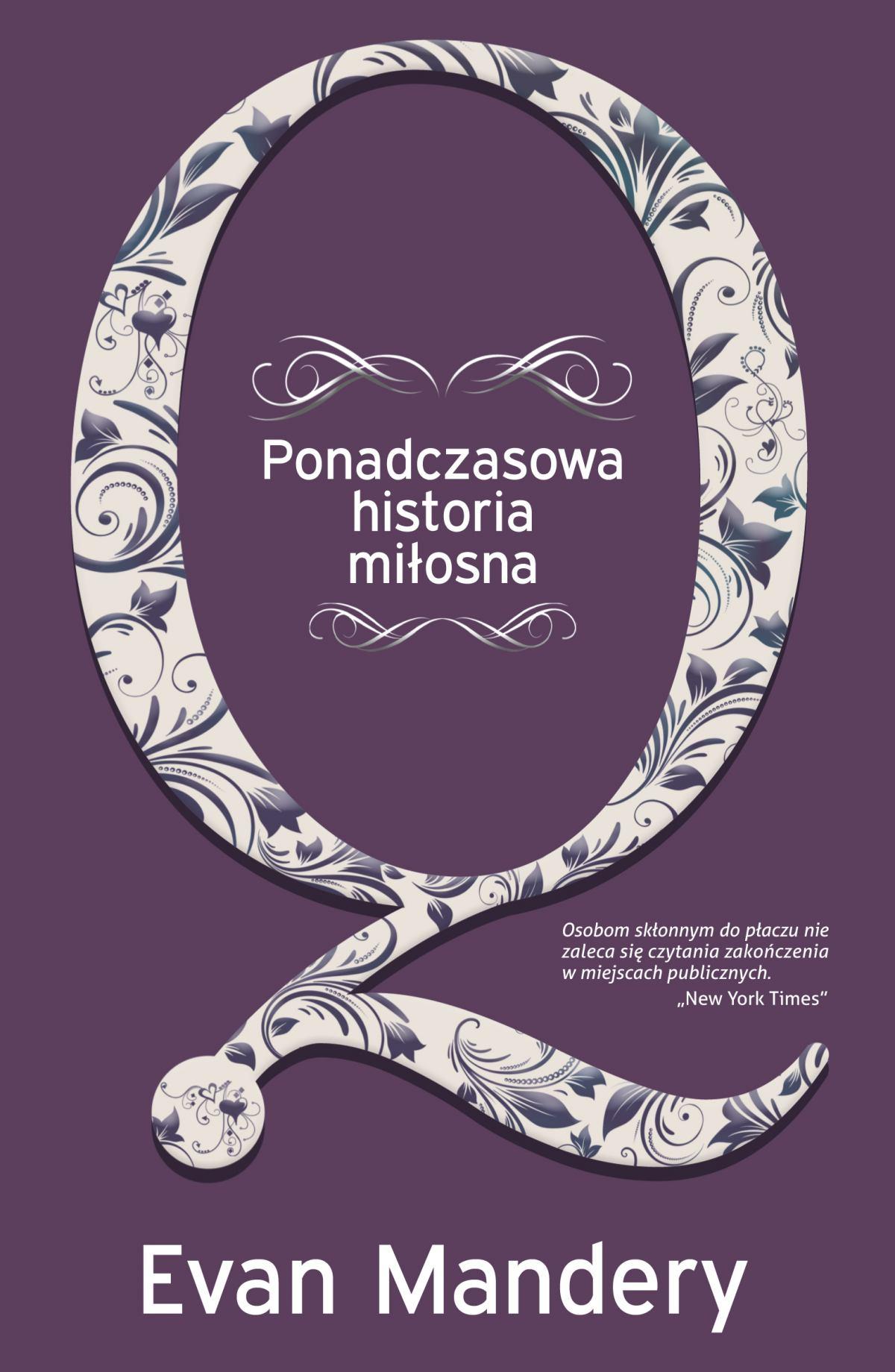Q. Ponadczasowa historia miłosna - Ebook (Książka EPUB) do pobrania w formacie EPUB