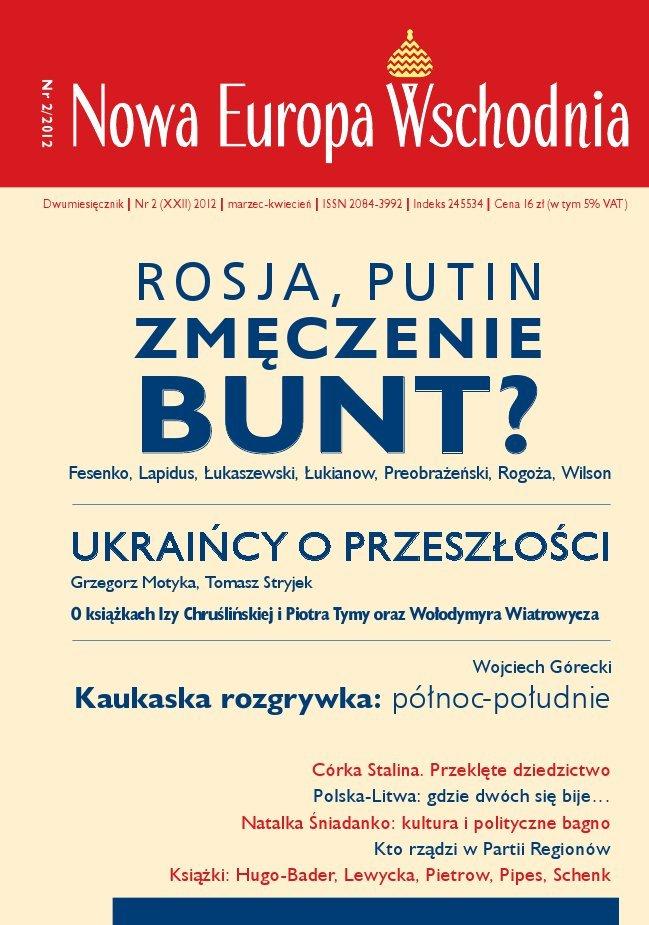 Nowa Europa Wschodnia 2/2012 - Ebook (Książka PDF) do pobrania w formacie PDF
