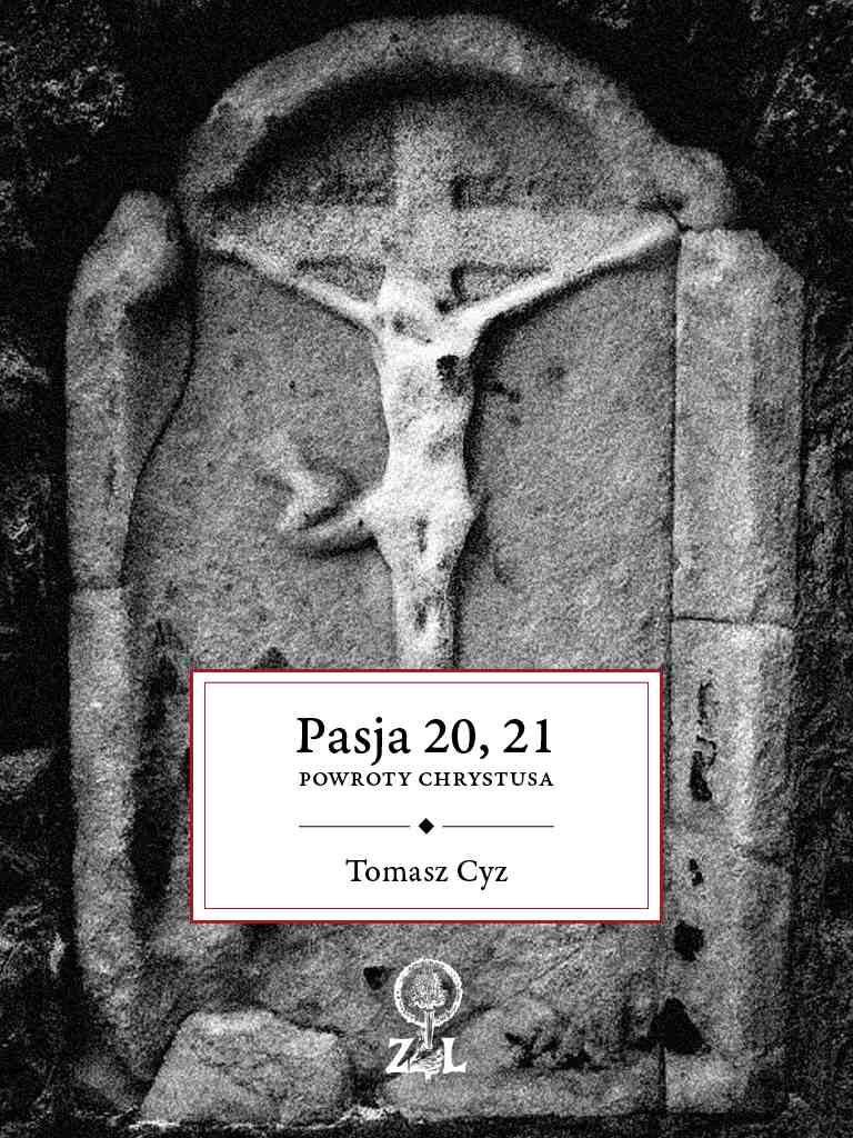 Pasja 20, 21. Powroty Chrystusa - Ebook (Książka na Kindle) do pobrania w formacie MOBI