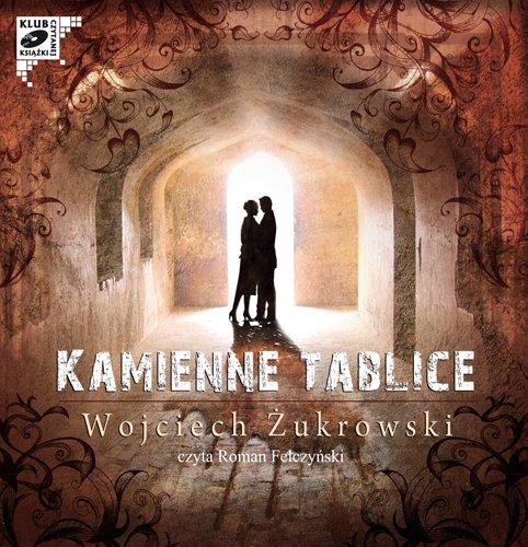 Kamienne Tablice - Audiobook (Książka audio MP3) do pobrania w całości w archiwum ZIP