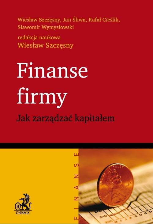 Finanse firmy. Jak zarządzać kapitałem - Ebook (Książka PDF) do pobrania w formacie PDF