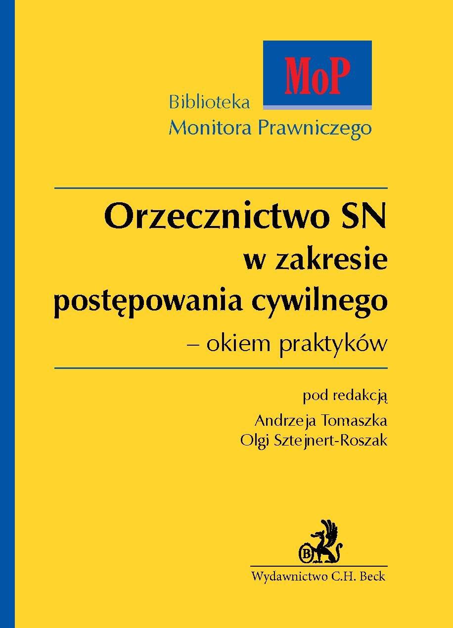Orzecznictwo SN w zakresie postępowania cywilnego – okiem praktyków - Ebook (Książka PDF) do pobrania w formacie PDF