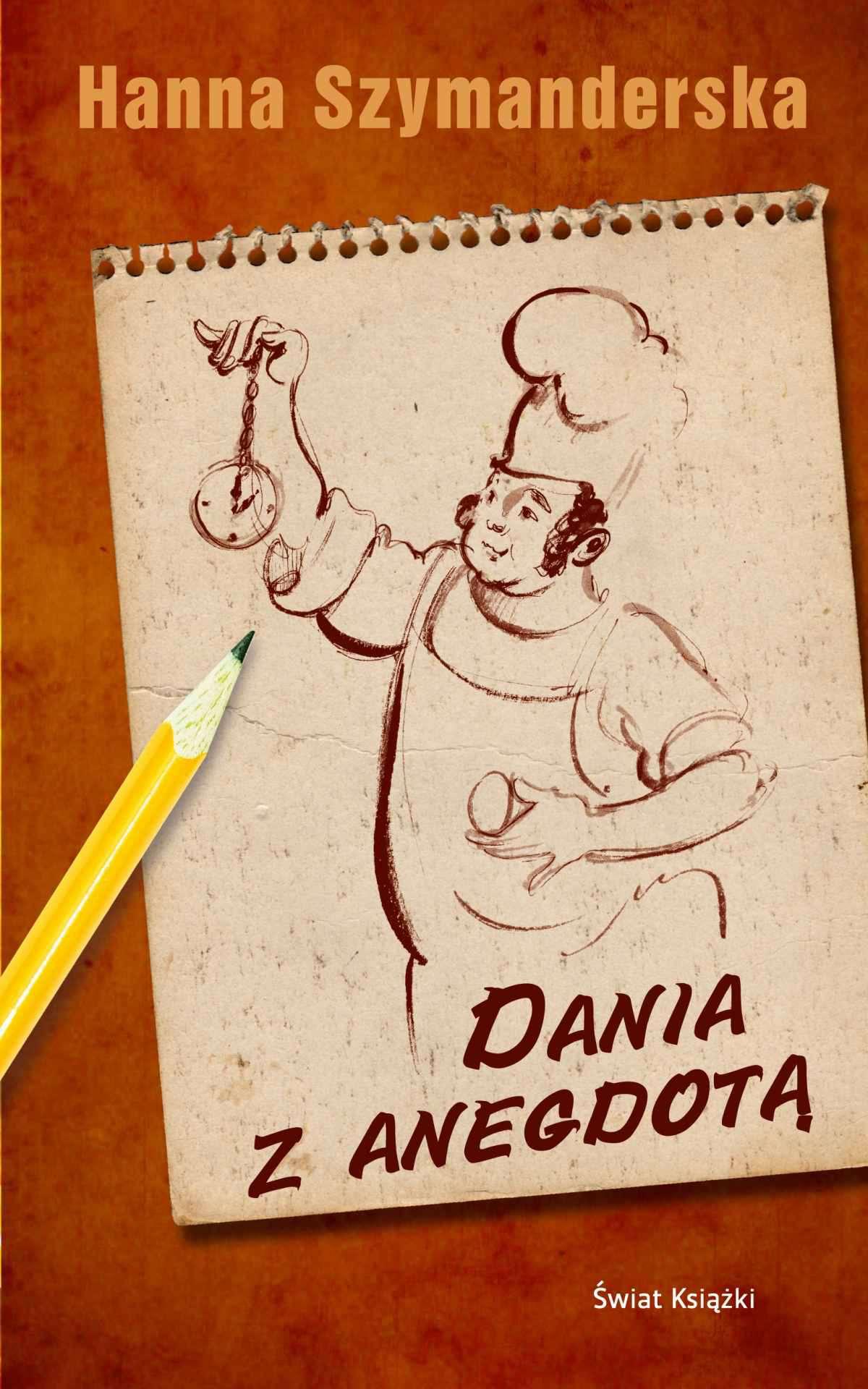 Dania z anegdotą - Ebook (Książka na Kindle) do pobrania w formacie MOBI