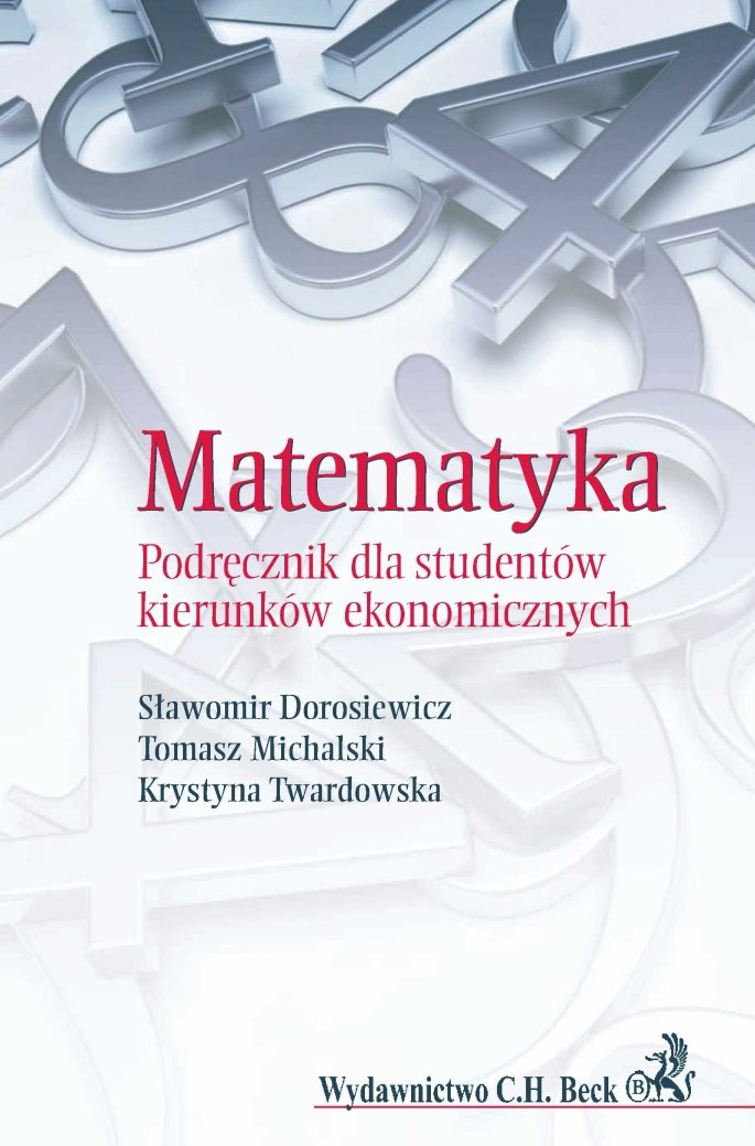 Matematyka. Podręcznik dla studentów kierunków ekonomicznych - Ebook (Książka PDF) do pobrania w formacie PDF