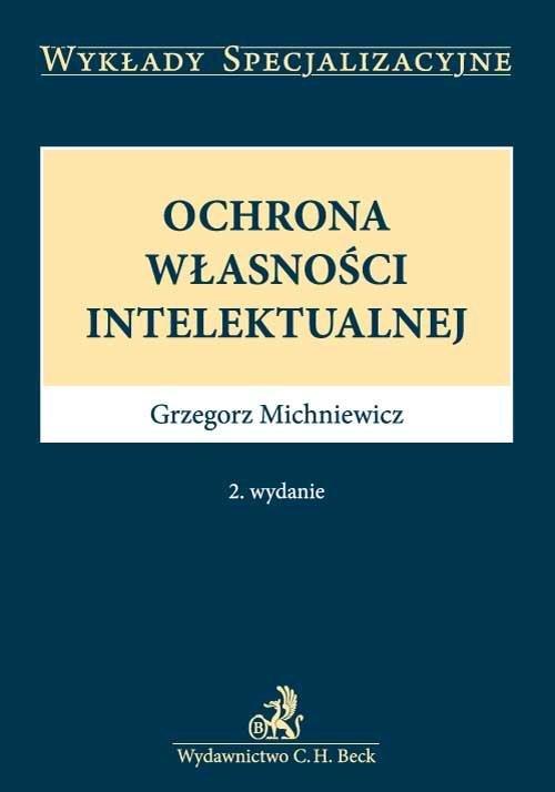 Ochrona własności intelektualnej. Wydanie 2 - Ebook (Książka PDF) do pobrania w formacie PDF