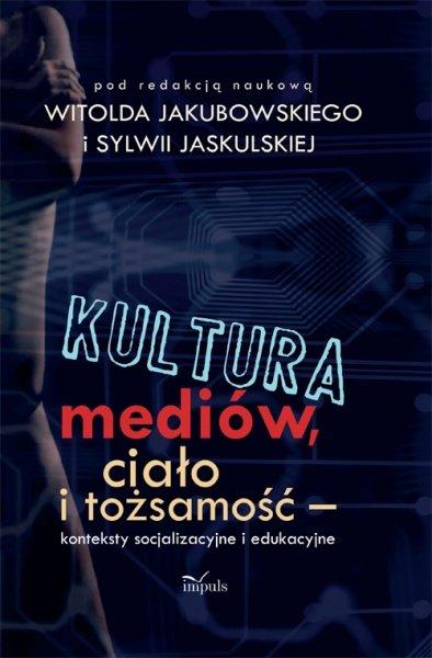 Kultura mediów, ciało i tożsamość - Ebook (Książka PDF) do pobrania w formacie PDF