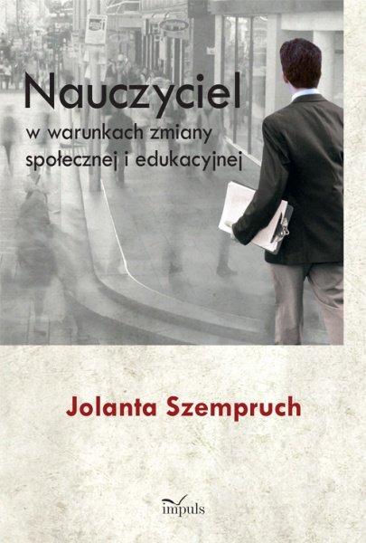 Nauczyciel w warunkach zmiany społecznej i edukacyjnej - Ebook (Książka PDF) do pobrania w formacie PDF
