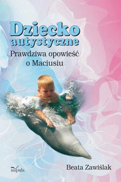 Dzieckoautystyczne - Ebook (Książka PDF) do pobrania w formacie PDF