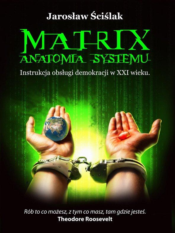 Matrix. Anatomia systemu. Instrukcja obsługi demokracji XXI wieku - Ebook (Książka PDF) do pobrania w formacie PDF