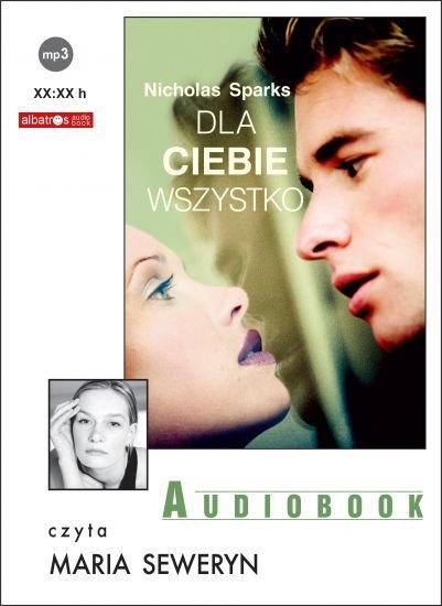 Dla Ciebie wszystko - Audiobook (Książka audio MP3) do pobrania w całości w archiwum ZIP