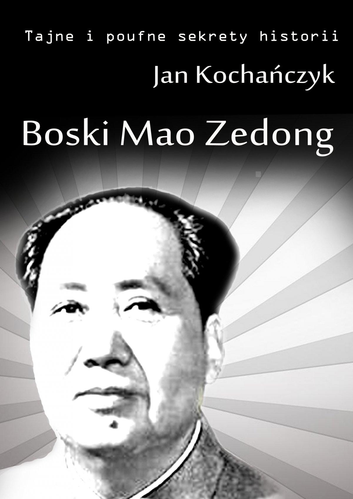 Boski Mao Zedong - Ebook (Książka EPUB) do pobrania w formacie EPUB
