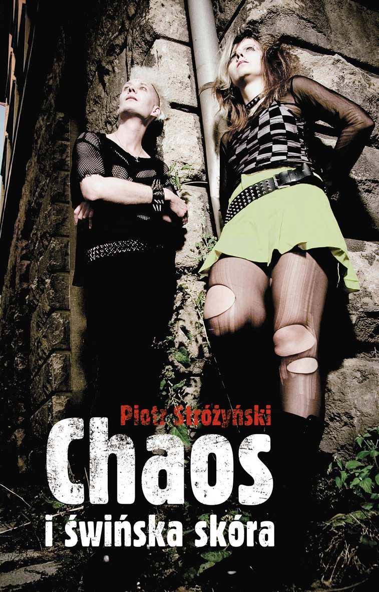 Chaos i świńska skóra - Ebook (Książka na Kindle) do pobrania w formacie MOBI