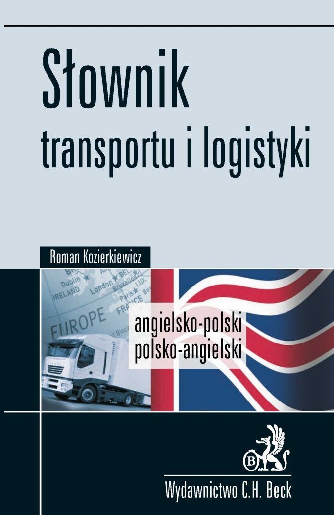 Słownik transportu i logistyki Angielsko-polski, polsko-angielski - Ebook (Książka PDF) do pobrania w formacie PDF