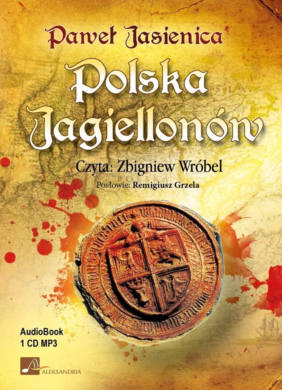 Polska Jagiellonów - Audiobook (Książka audio MP3) do pobrania w całości w archiwum ZIP
