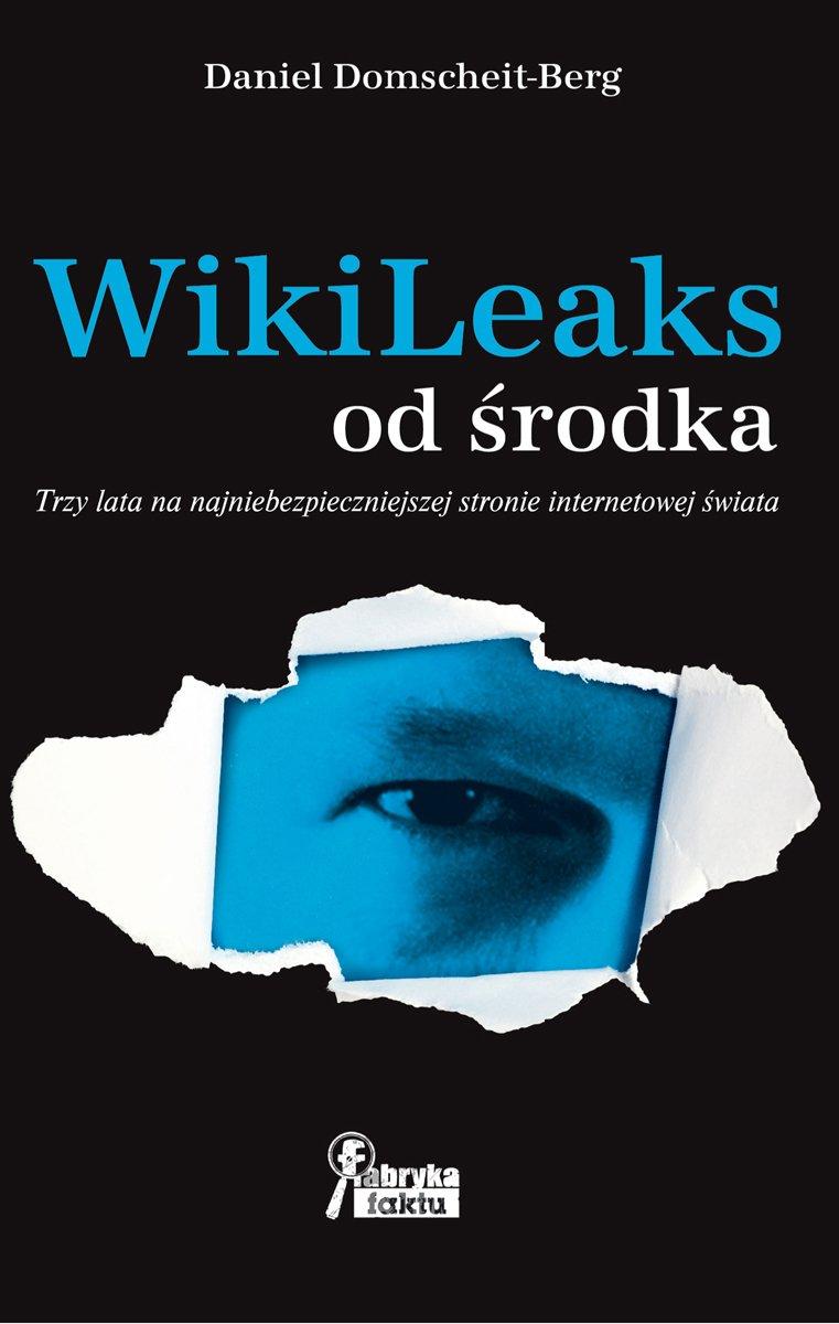 WikiLeaks od środka - Ebook (Książka EPUB) do pobrania w formacie EPUB