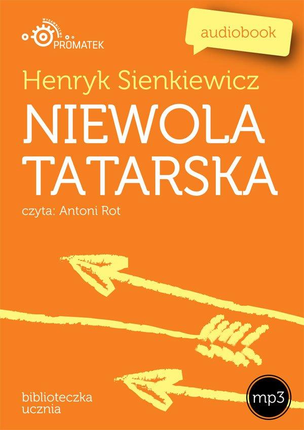 Niewola tatarska - Audiobook (Książka audio MP3) do pobrania w całości w archiwum ZIP