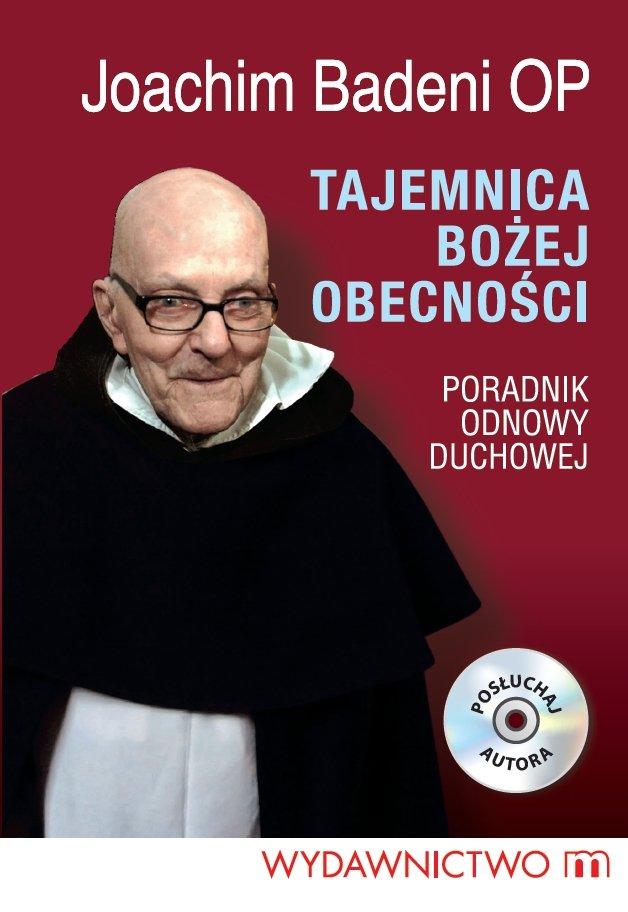 Tajemnica Bożej Obecności - konferencje Ojca Joachima Badeniego (audiobook) - Audiobook (Książka audio MP3) do pobrania w całości w archiwum ZIP