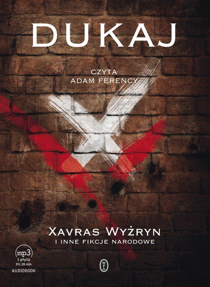 Xavras Wyżryn  i inne fikcje narodowe - Audiobook (Książka audio MP3) do pobrania w całości w archiwum ZIP