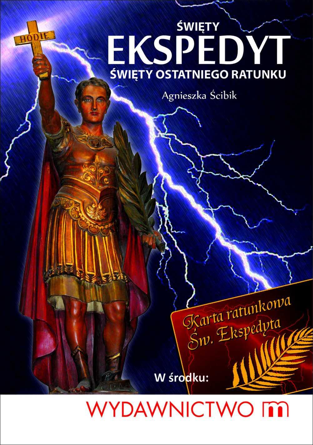 Święty Ekspedyt - święty ostatniego ratunku - Ebook (Książka EPUB) do pobrania w formacie EPUB
