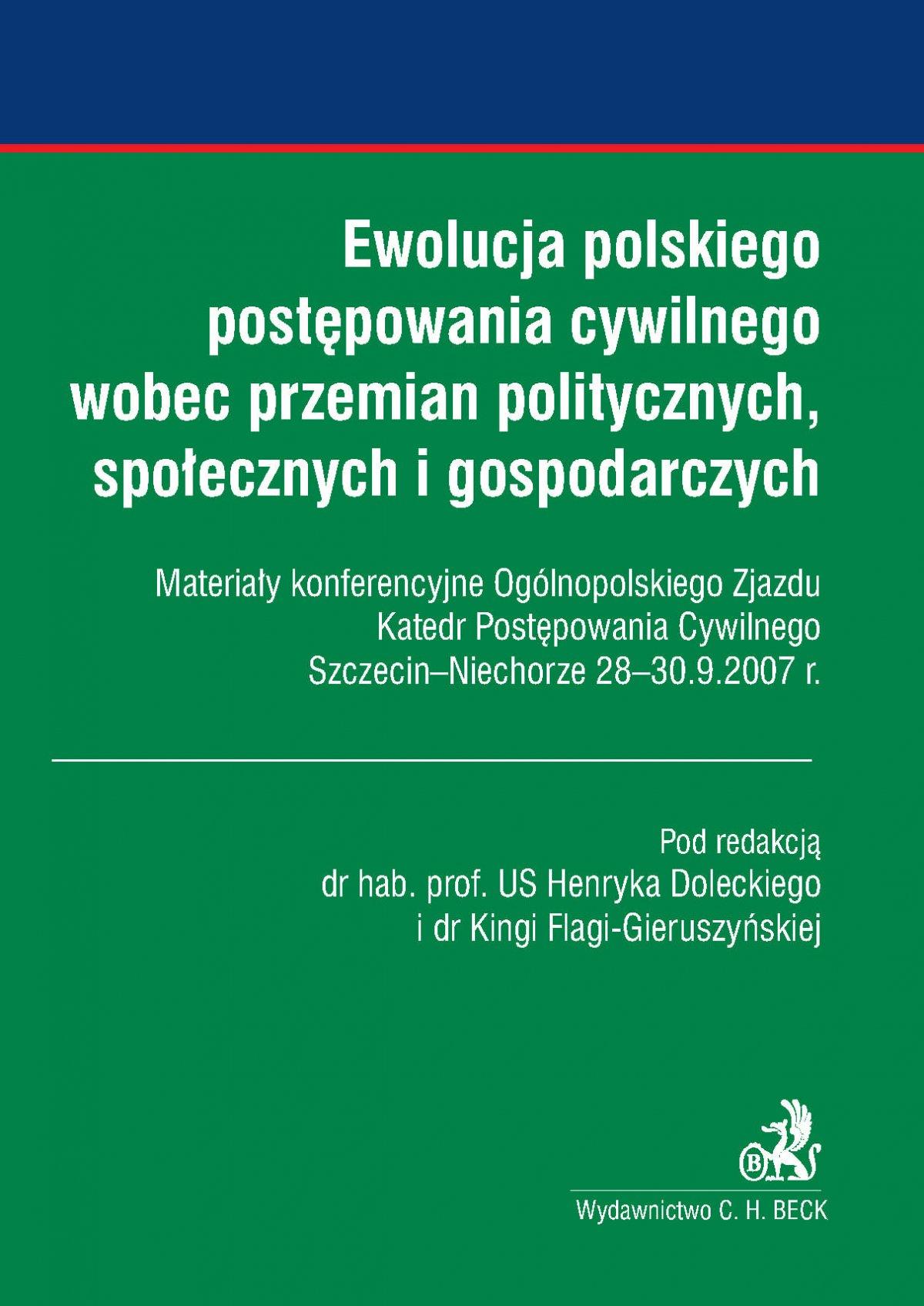 Ewolucja polskiego postępowania cywilnego wobec przemian politycznych, społecznych i gospodarczych - Ebook (Książka PDF) do pobrania w formacie PDF